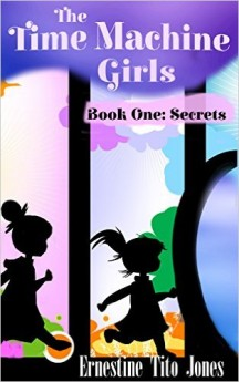 The Time Machine Girls Book One Secrets