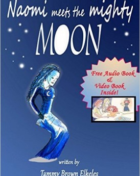 Children's Book Naomi Meets the Mighty Moon