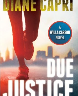 Due Justice Judge Willa Carson Mystery Novel (The Hunt For Justice Series Book 1)