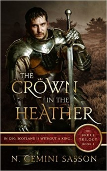 The Crown in the Heather (The Bruce Trilogy Book 1)
