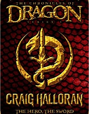 The Chronicles of Dragon The Hero, The Sword and The Dragons (Book 1)