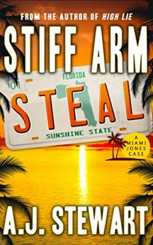 Stiff Arm Steal (Miami Jones Florida Mystery Series Book 1)