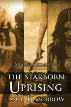 The Starborn Uprising Box Set Books 1, 2, and 3 (The Starborn Saga)
