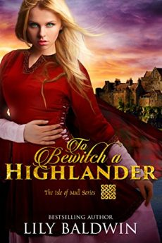 To Bewitch a Highlander (Isle of Mull Series Book 1)