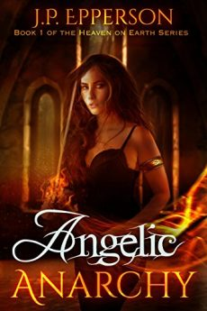 angelic-anarchy-heaven-on-earth-book-1