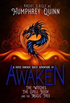 awaken-the-witches-the-spell-book-and-the-magic-tree-a-fated-fantasy-quest-adventure-book-1