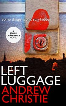 left-luggage-a-john-lawrence-novel-book-1