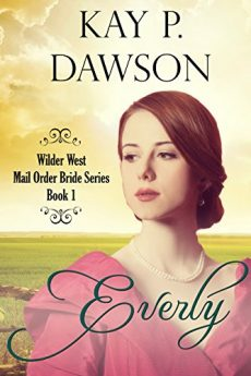 everly-clean-historical-mail-order-bride-romance-wilder-west-series-book-1