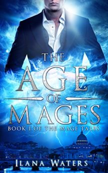 The Age of Mages Book I of the Mage Tales