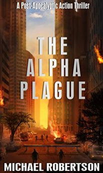 the-alpha-plague-a-post-apocalyptic-action-thriller