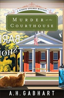 Murder at the Courthouse (The Hidden Springs Mysteries Book #1)