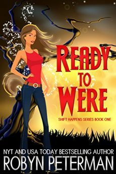Ready to Were Shift Happens Series Book One