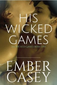 His Wicked Games (The Cunningham Family Book 1)