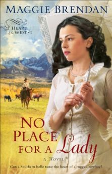 No Place for a Lady (Heart of the West Book #1) A Novel