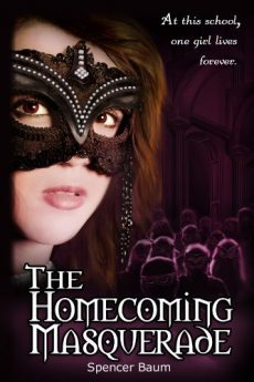 The Homecoming Masquerade (Girls Wearing Black Book One)