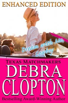 DREAM WITH ME, COWBOY (Texas Matchmakers Book 1)