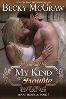 My Kind of Trouble (1 Texas Trouble)