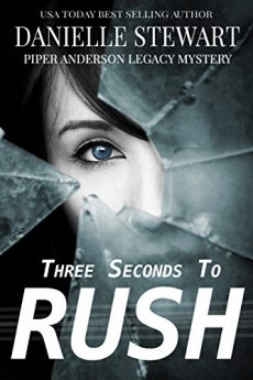 Three Seconds To Rush (Piper Anderson Legacy Mystery Book 1)