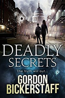 Deadly Secrets The truth will out... (Gavin Shawlens Thriller #1)