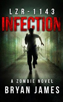 LZR-1143 Infection Book One of the LZR-1143 Zombie Apocalypse Series