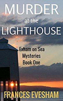 Murder at the Lighthouse (Exham on Sea Mysteries Book 1)