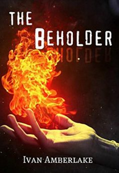 The Beholder a gripping paranormal fantasy novel