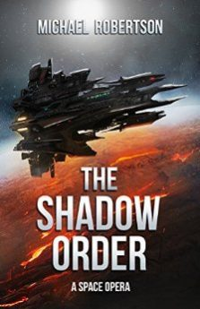 The Shadow Order A Space Opera