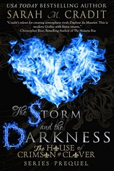 The Storm and the Darkness The House of Crimson and Clover