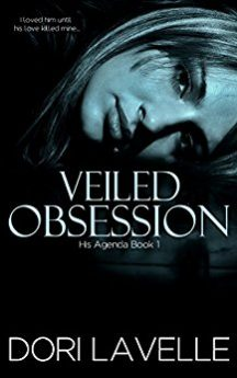 Veiled Obsession (His Agenda 1) A Gripping Psychological Thriller