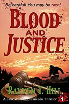 Blood and Justice A Private Investigator Serial Killer Mystery (A Jake & Annie Lincoln Thriller Book 1)