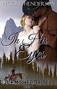 In His Eyes Blemished Brides Book 1