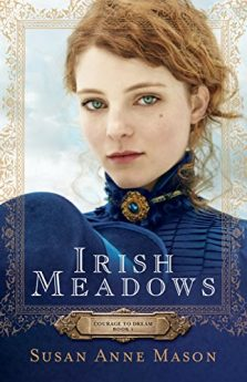 Irish Meadows (Courage to Dream Book #1)