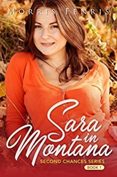 Sara in Montana (Second Chances Series Book 1)