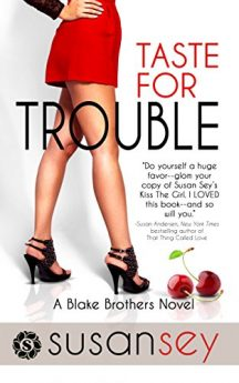Taste for Trouble Blake Brothers #1 (The Blake Brothers Trilogy)
