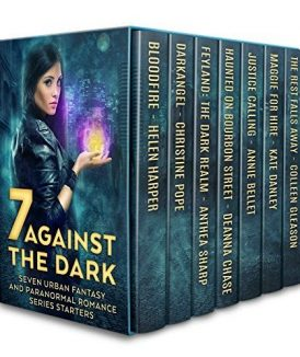 Seven Against the Dark Box Set Seven Urban Fantasy and Paranormal Romance Series Starters