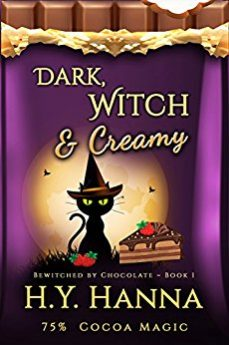 Dark, Witch & Creamy (BEWITCHED BY CHOCOLATE Mysteries Book 1)