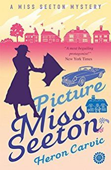 Picture Miss Seeton (A Miss Seeton Mystery)