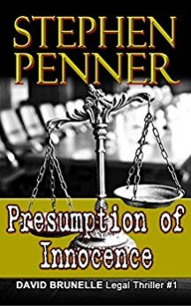 Presumption of Innocence David Brunelle Legal Thriller #1