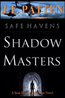 SAFE HAVENS Shadow Masters (A Sean Havens Black Ops Novel Book 1)