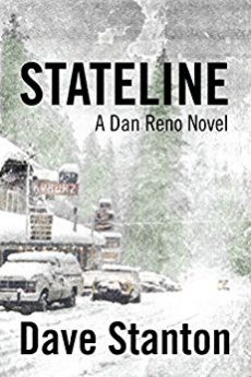 STATELINE A Hard Boiled Crime Novel (Dan Reno Private Detective Noir Mystery Series Book 1)