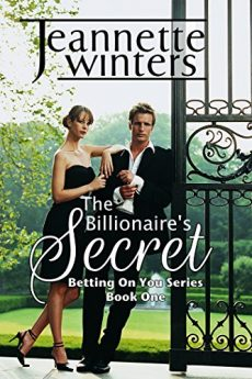 The Billionaire's Secret Betting On You Series Book One