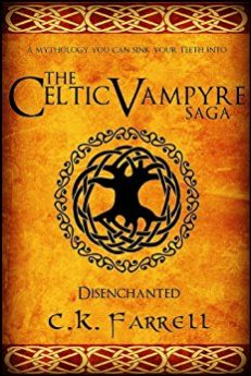 Disenchanted Book One (The Celtic Vampyre Saga 1)
