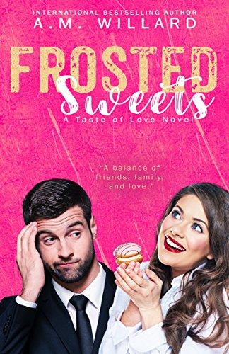 Frosted Sweets (A Taste of Love Series Book 1)