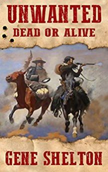 Unwanted Dead or Alive (Buck and Dobie Book 1)
