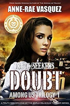 Doubt a Truth Seekers end of the world religious thriller series (Among Us Trilogy Book 1)