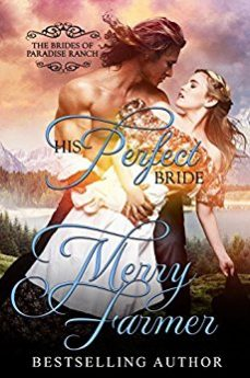 His Perfect Bride (The Brides of Paradise Ranch Spicy Version Book 1)