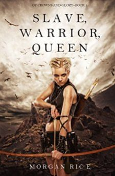 Slave, Warrior, Queen (Of Crowns and Glory Book 1)