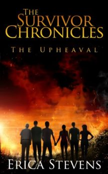 The Survivor Chronicles Book 1 The Upheaval (Serial Story #1)