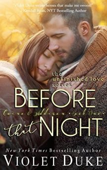Before That Night Caine & Addison Book One of Two (Unfinished Love series 1)