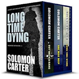 Long Time Dying - Private Investigator Crime Thriller Series Boxed Set - Books 1-3